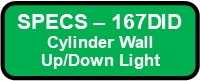 167DID Silo II Outdoor Cylinder Wall Up Down Light Button