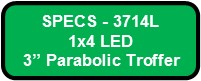 PARALUME III LED SPECS 3714L