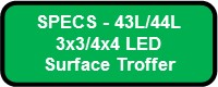 EXCELON SURFACE LED SPECS 43L44L